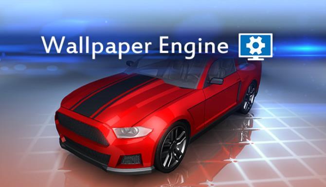 Free download Wallpaper Engine (Build 1.0.981 & Workshop ...